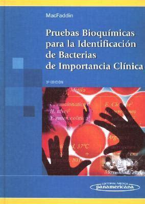 pruebas falsas spanish edition b006z9vp0o pruebas bioquimicas para la identificacion de bacterias de importancia clinica by jean f