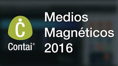 cartilla 2016 2017 informacin exgena enmedios magnticos para la conozca c 243 mo generar medios magn 233 ticos 2016 en contai
