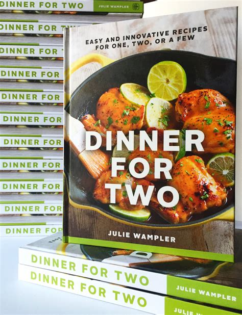 dinner cookbook dinner for two cookbook launch and date in