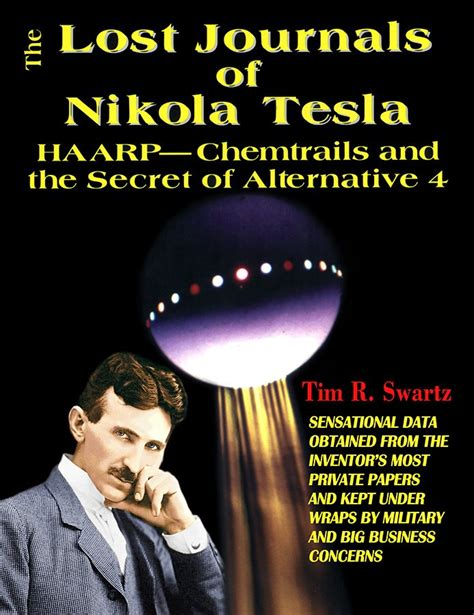 Nikola Tesla Lost Inventions The Lost Journals Of Nikola Tesla