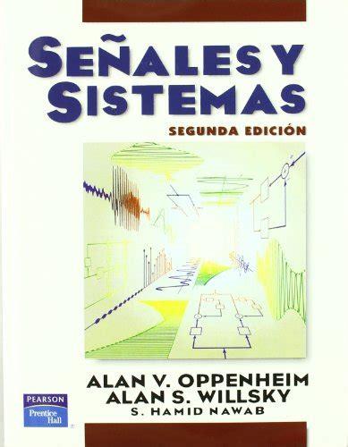 facundo 323 letras hispanicas 843760933x senales y sistemas spanish edition 9789701701164 slugbooks