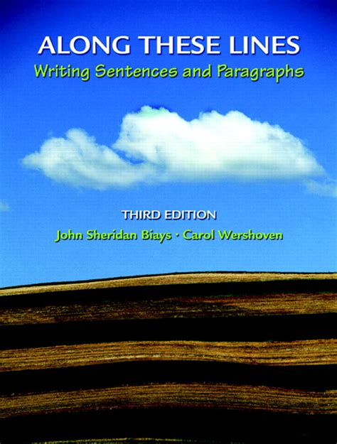 Along These Lines Writing Paragraphs And Essays by Biays Wershoven Along These Lines Writing Sentences And Paragraphs 3rd Edition Pearson