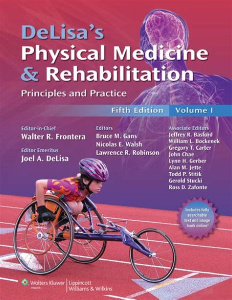 Delisa Set by Delisa S Physical Medicine And Rehabilitation Principles