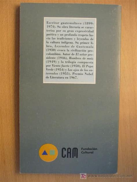 libro leyendas de guatemala miguel angel asturias leyendas de guatemala comprar libros cl 225 sicos en todocoleccion