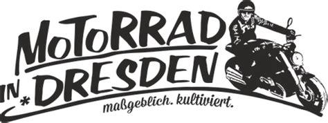 Motorrad Mieten Dresden by Motorrad In Dresden Verkauf Werkstatt Vermietung