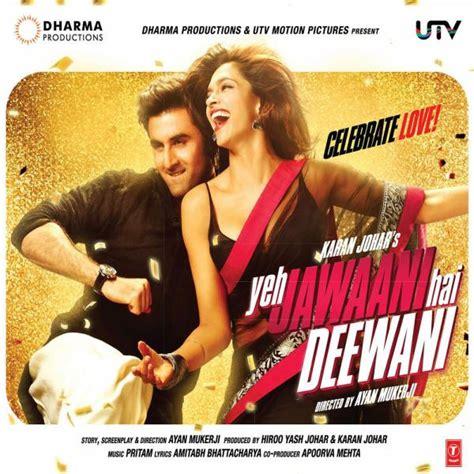 ghagra yeh jawaani hai deewani yeh jawaani hai deewani original motion picture