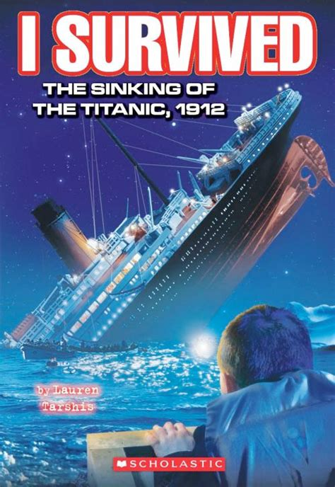 i survived the sinking of the titanic 1912 i survived the sinking of titanic 1912 book report sinks