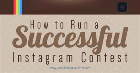 Giveaway Instagram - how to run a successful instagram contest social media examiner