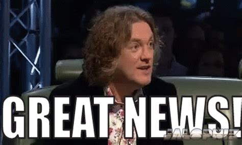 James May Meme - great news