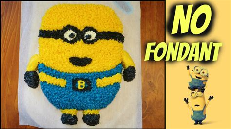 tutorial dance miss a i dont need a man minion cake tutorial you don t want to miss no fondant