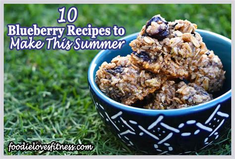 10 blueberry recipes make this summer foodie loves