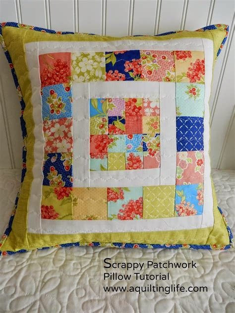 Patchwork Tutorial - scrappy patchwork pillow tutorial a quilting
