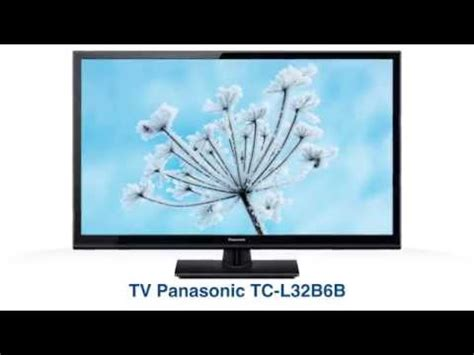 Tv Led Panasonic Di Jakarta tv led panasonic tc l32b6b