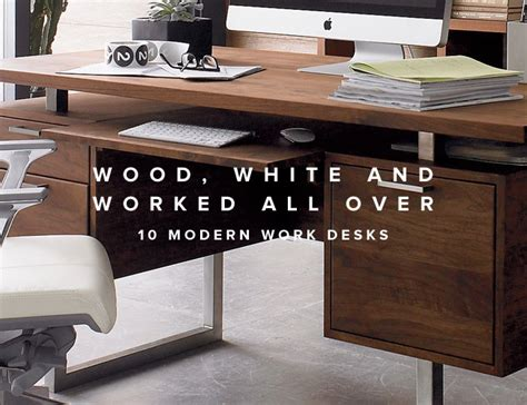Best Modern Desk 10 Best Modern Desks For Gear Patrol