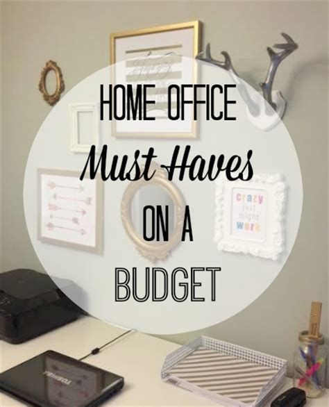 home office must haves on a budget without answers