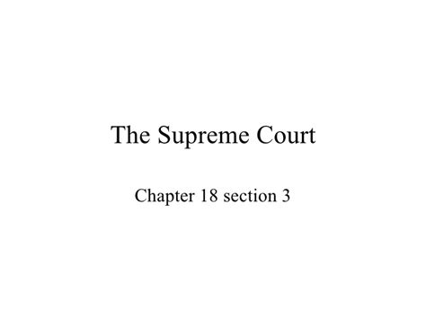 The Supreme Court Ch 18 Sec 3