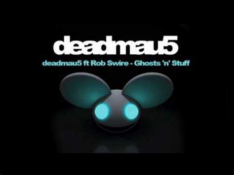 deadmau5 feat rob swire ghosts n stuff lyrics youtube deadmau5 ft rob swire ghosts n stuff youtube
