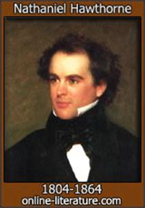 short biography nathaniel hawthorne the birthmark by nathanial hawthorne quot he failed to