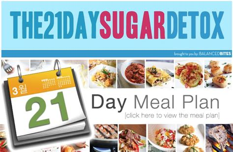Free 21 Day Sugar Detox Meal Plan by Free Daily Meal Plan For Following The 21 Day Sugar