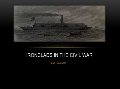 war design for powerpoint ppt ironclads in the civil war powerpoint presentation