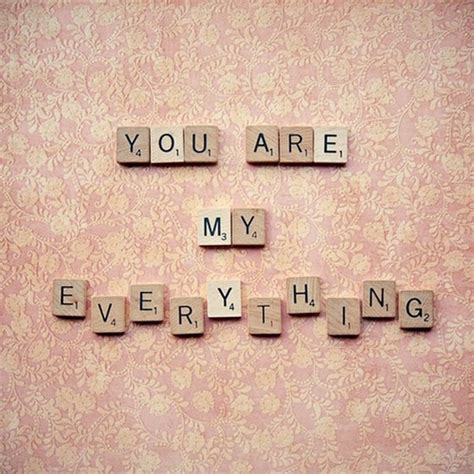 everything scrabble he is my everything quotes quotesgram