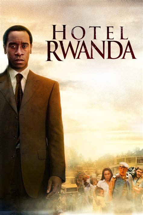 themes in the film hotel rwanda hotel rwanda 2004 the movie database tmdb