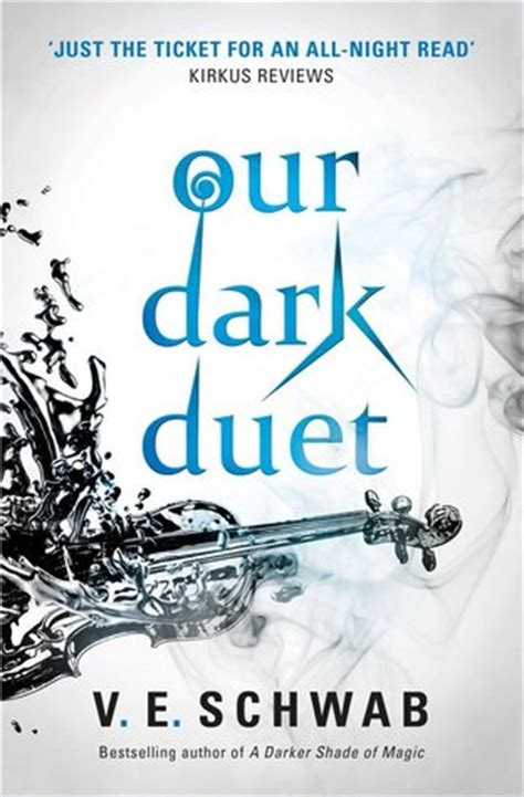 our dark duet monsters 1785652761 our dark duet monsters of verity 2 by victoria schwab reviews discussion bookclubs lists