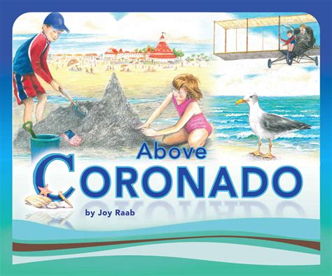 coronado stories above coronado children s book coronado historical association
