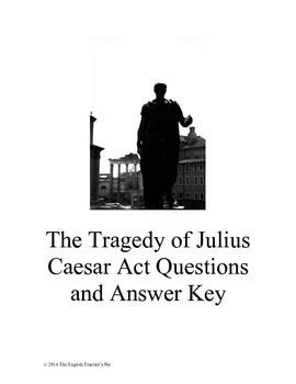 themes for julius caesar act 1 best 25 act questions ideas on pinterest writing story