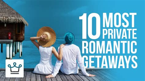 these are the 10 most romantic getaways on airbnb sporteluxe 10 most private romantic getaways youtube