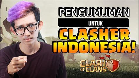 Pengumuman Penting pengumuman penting untuk clasher indonesia