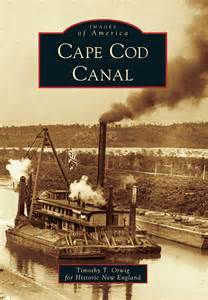 cape cod history a photo history of the cape cod canal design new