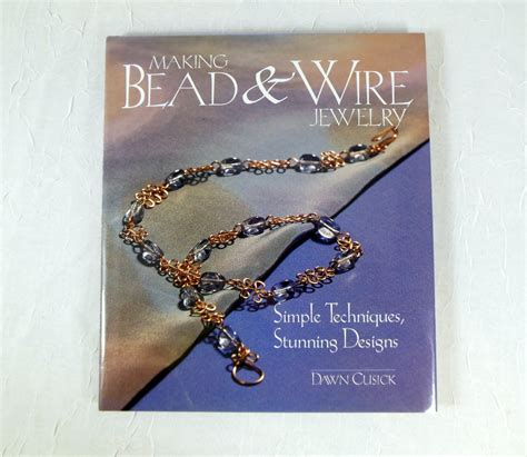 bead and wire jewelry ideas bead and wire jewelry book easy projects by