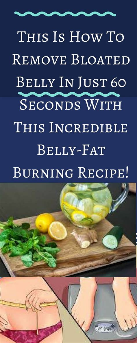 Detox Distended Stomach by Belly Just 60 Seconds Belly Burning Recipe