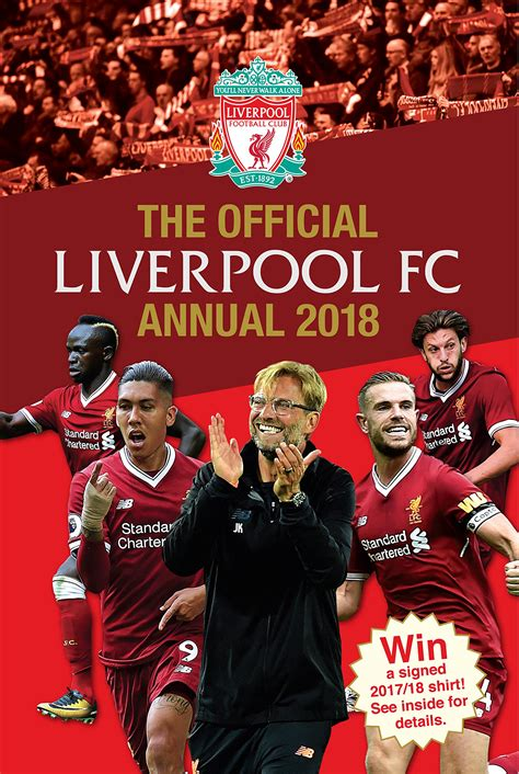 the official liverpool fc the official liverpool fc annual 2018