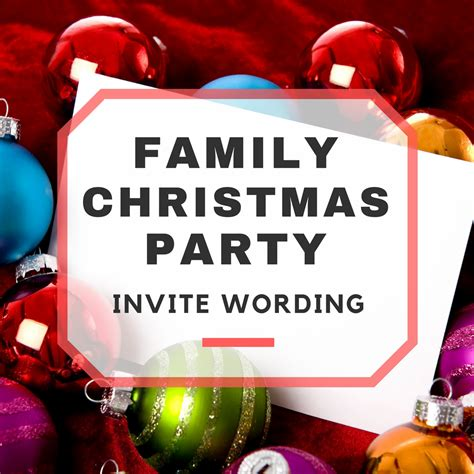 invitation wording for family christmas party