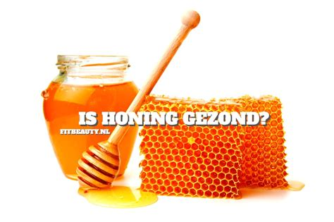 what is a honing is honing gezond fitbeauty