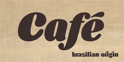 cafe design font cafe brasil fonts by sofia mohr fontspring