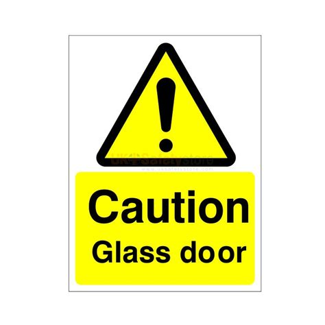 Glass Door Safety Stickers Caution Glass Door Sign Or Sticker More Warning Signs Warning Signs Safety Signs Uk