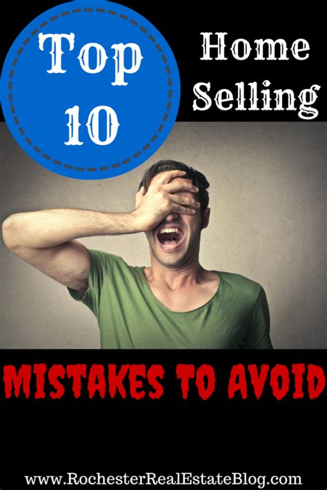 10 Mistakes To Avoid When Top 10 Home Selling Mistakes To Avoid