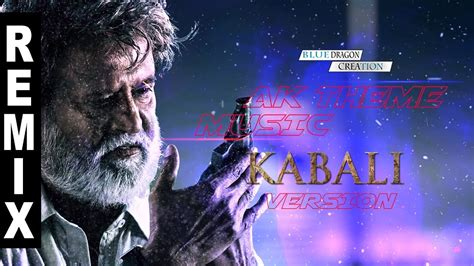 theme music kabali vivegam ak theme music kabali version reload remix bdc