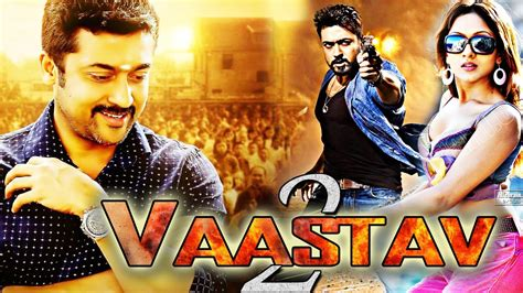 film hindi 2017 vaastav 2 2017 new released dubbed hindi movie suriya
