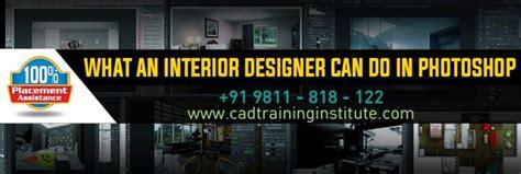 photoshop training institute  delhi  interior