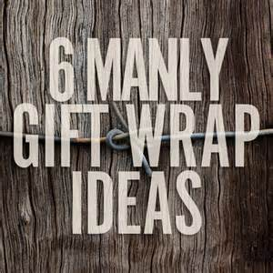 6 diy gift wrap ideas for men man made diy crafts for