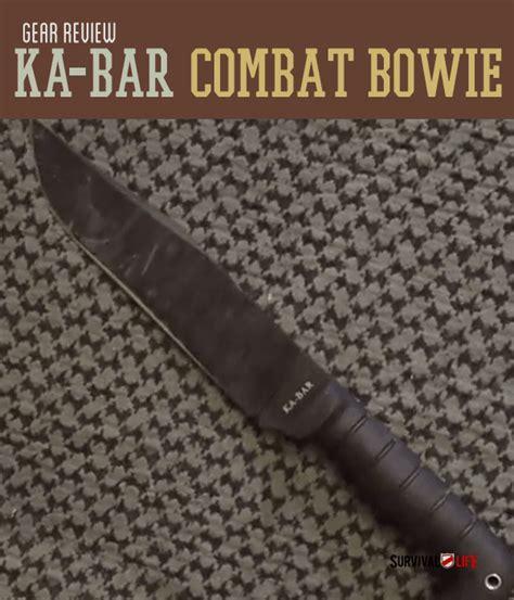 ka bar bowie review ka bar combat bowie review survival