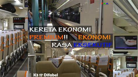 Mokmula Premium Dan Andien Add mencoba kereta ekonomi premium argo parahyangan kereta ekonomi rasa eksekutif terbaru buatan
