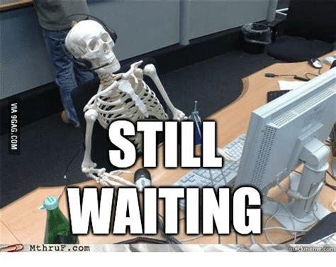 memes   waiting meme skeleton
