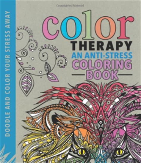 color therapy an anti stress coloring book anti anxiety colouring book murderthestout