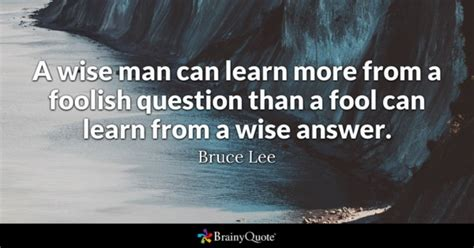 ask a new question and you will learn new things picture quotes question quotes brainyquote