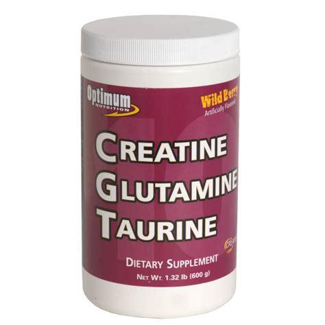 creatine or glutamine optimum nutrition cgt 10 creatine glutamine and taurine